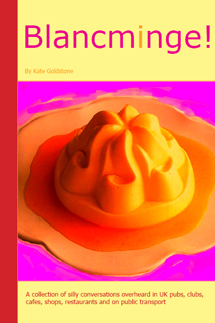 My ebooks - ebook cover of Blancminge, a book of funny overheard snippets of conversation.